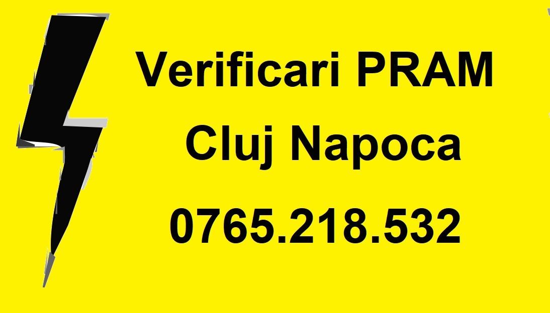 verificari si masuratori PRAM Cluj Napoca